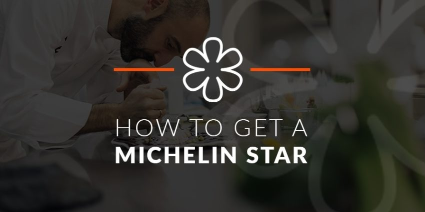 How To Get A Michelin Star